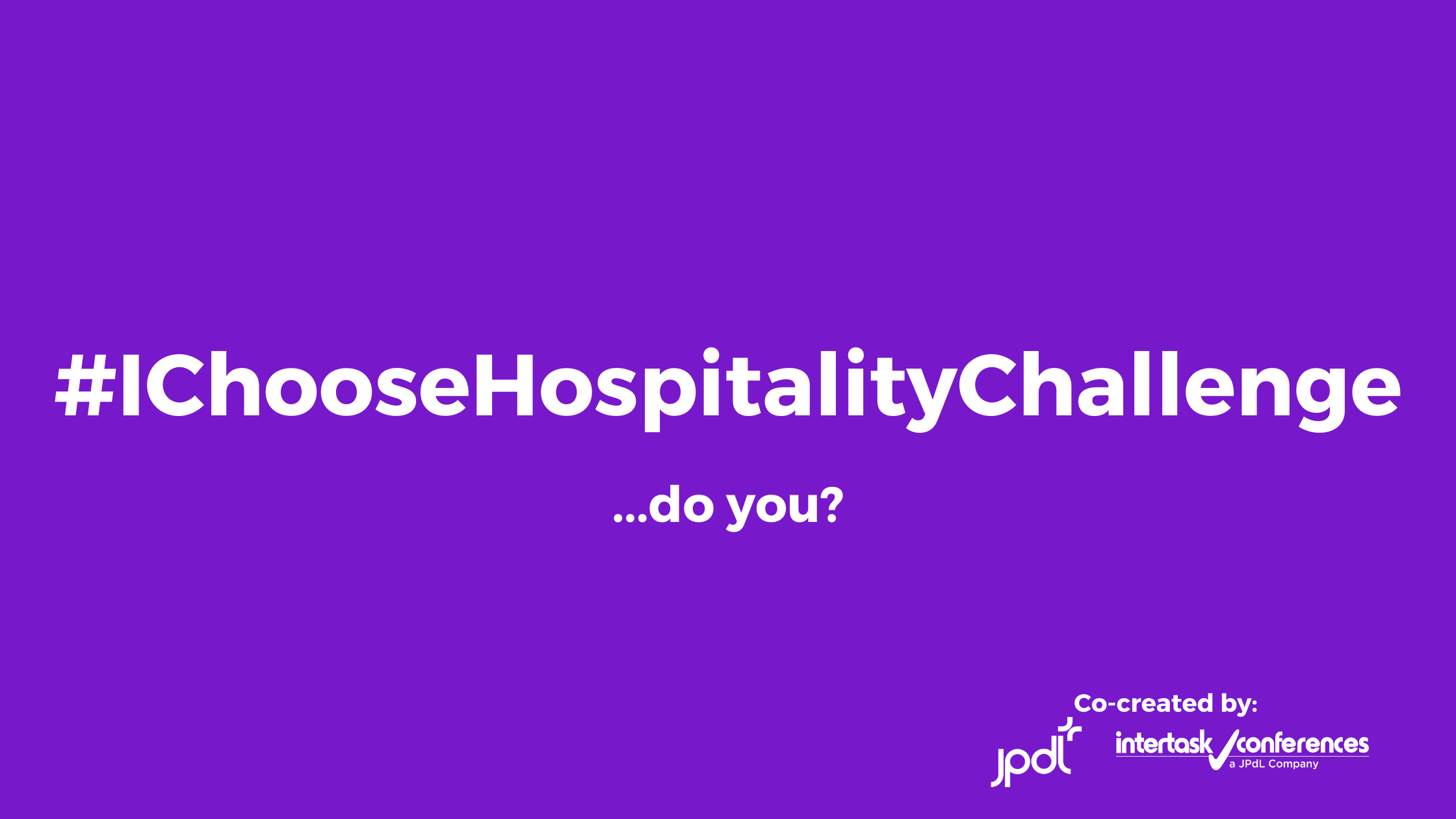 We Want to Hear from You: #IChooseHospitality Challenge