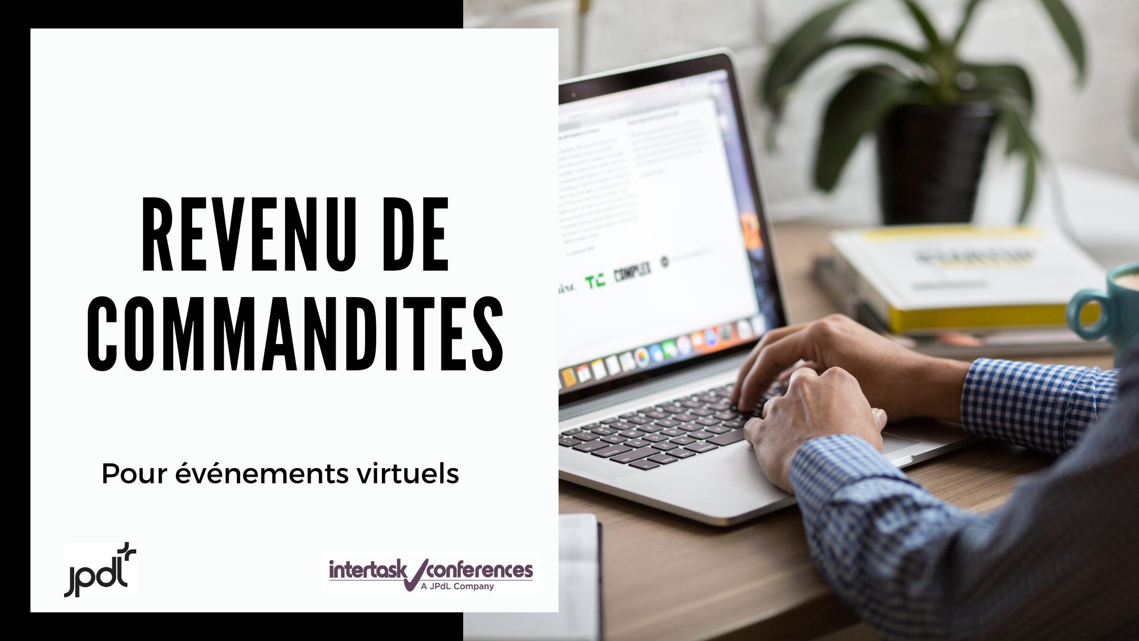 Comment maximiser les revenus de commandite lors d'événements virtuels?